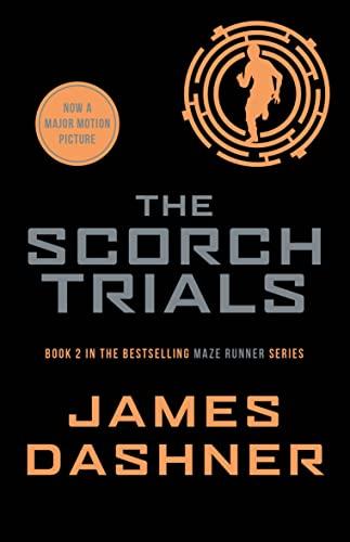 The Scorch Trials: 2/3 (Maze Runner Series) (Paperback)