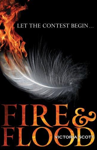 Fire and Flood: Victoria Scott