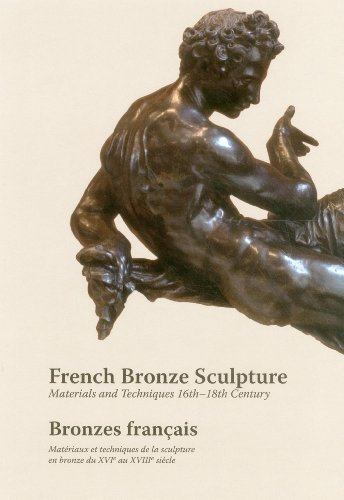 9781909492042: French Bronze Sculpture: 16th-18th Century Materials and Techniques