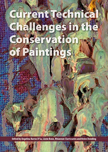 Current Technical Challenges in the Conservation of Paintings (Paperback)