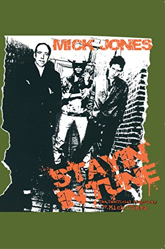 9781909494060: Mick Jones - Stayin' in Tune: The Unofficial Biography
