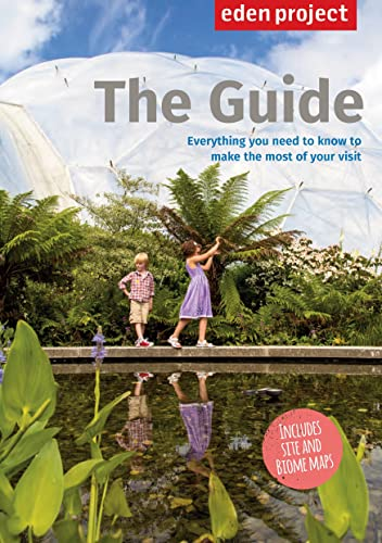 9781909513068: Eden Project: The Guide