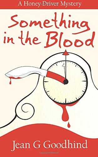 9781909520196: Something in the Blood (Honey Driver Mysteries) (Volume 1)