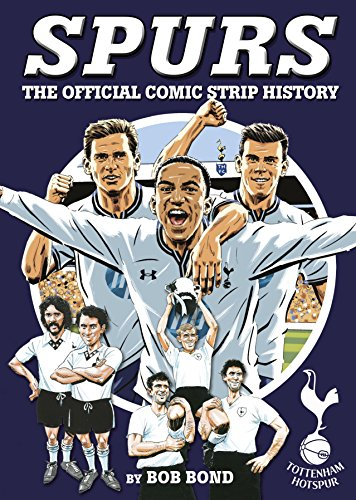 9781909534124: Spurs: The Official Comic Strip History