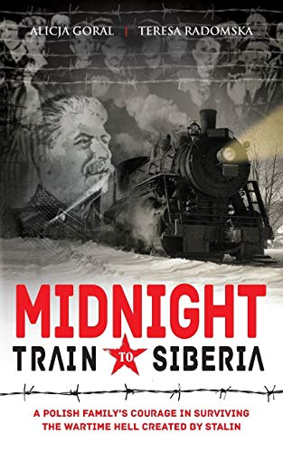 9781909544765: Midnight Train to Siberia