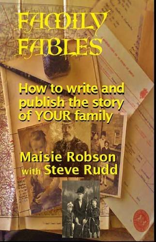 9781909548497: Family Fables: How to Write and Publish the Story of Your Family