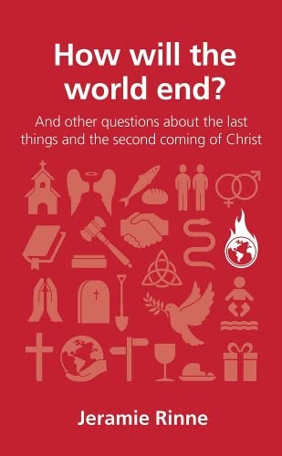 9781909559653: How will the world end?