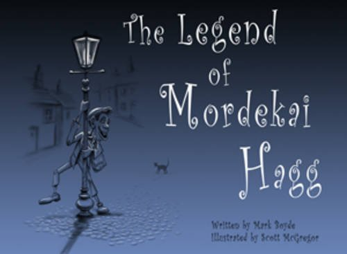 9781909587021: The Legend of Mordekai Hagg (Terrible Tales of Netherwold)