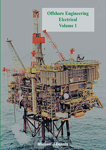 9781909593664: Offshore Engineering Electrical Volume 1