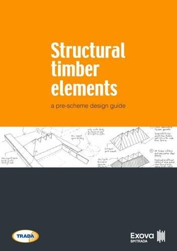 9781909594524: Structural Timber Elements: A Pre-Scheme Design Guide