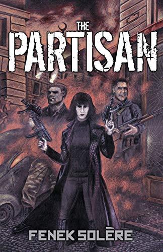 9781909606067: The Partisan