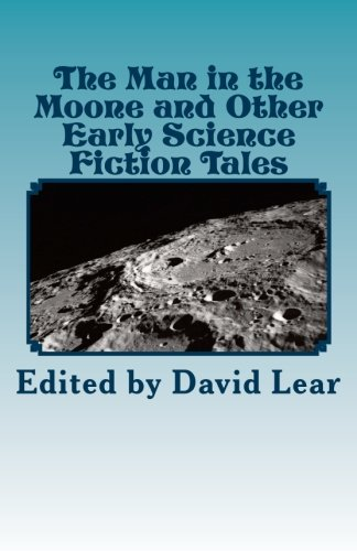 The Man in the Moone and Other: David Lear