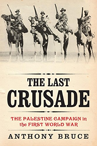 9781909609044: The Last Crusade: The Palestine Campaign in the First World War