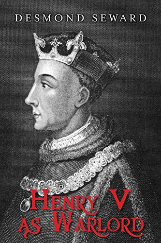 9781909609099: Henry V as Warlord