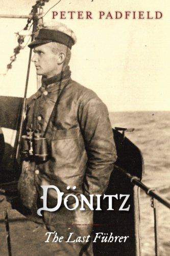 9781909609389: Dönitz: The Last Führer