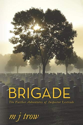 9781909609907: Brigade: The Further Adventures of Inspector Lestrade (Volume 5)
