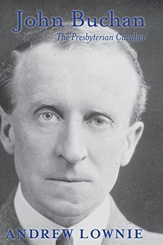 9781909609990: John Buchan: The Presbyterian Cavalier
