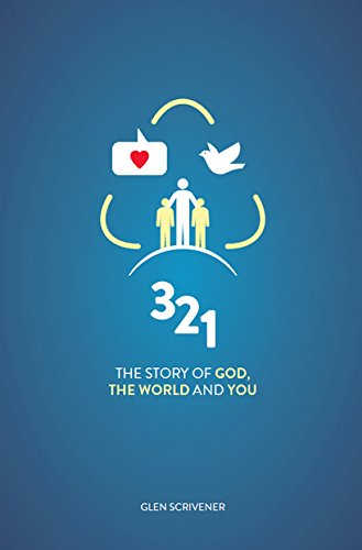 9781909611948: 3 2 1: The Story of God, the World and You