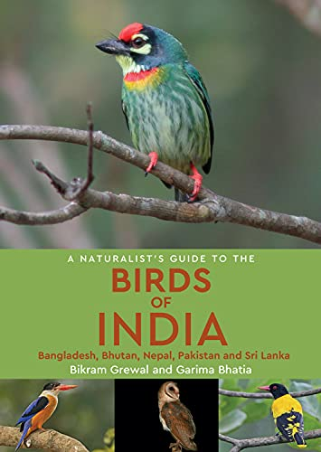 9781909612075: Naturalist's Guide to the Birds of India: Including Pakistan, Nepal and Bhutan