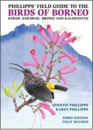 9781909612150: Phillipps' Field Guide to the Birds of Borneo