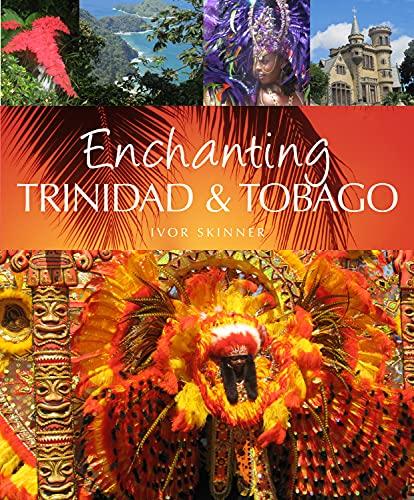 9781909612204: Enchanting Trinidad & Tobago