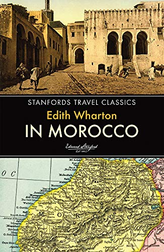 9781909612594: In Morocco (Stanfords Travel Classics)