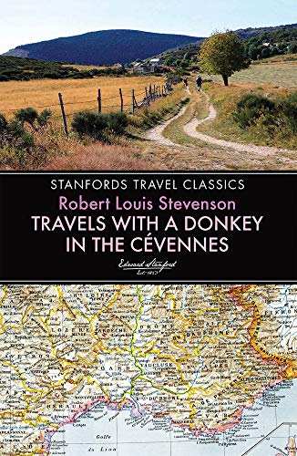 9781909612624: Travels with a Donkey in the Cevennes (Stanfords Travel Classics)