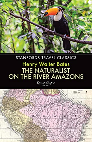 9781909612778: The Naturalist on the River Amazons (Stanfords Travel Classics)