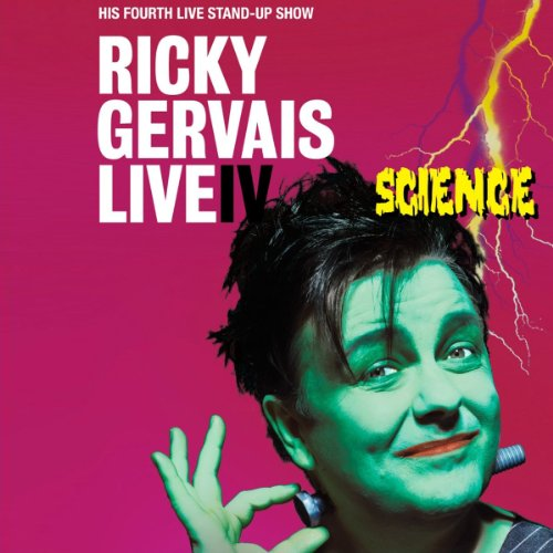 Science-Live IV: Ricky Gervais