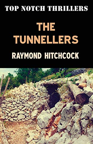 9781909619326: The Tunnellers