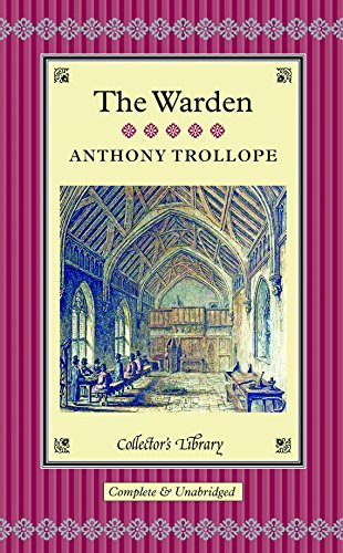 9781909621077: The Warden (Collectors Library)