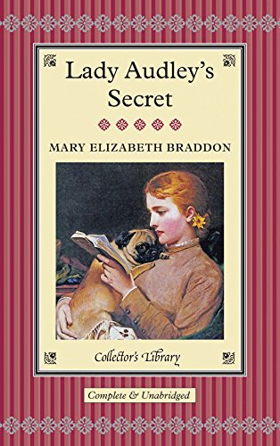 9781909621152: Lady Audley's Secret (Collectors Library)
