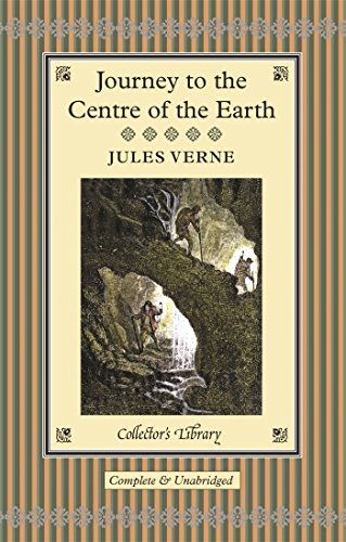 9781909621367: Journey To The Centre Of The Earth (Illustrated) (Collectors Library)