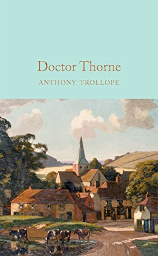 9781909621398: Doctor Thorne (Macmillan Collector's Library)