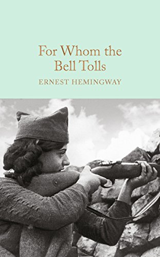 9781909621428: For Whom the Bell Tolls (Macmillan Collector's Library)