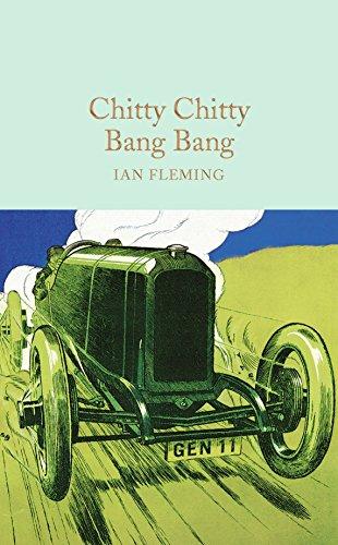 9781909621442: Chitty Chitty Bang Bang: The Magical Car (Macmillan Collector's Library)