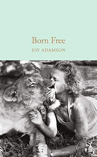 9781909621480: Born Free (Macmillan Collector's Library)