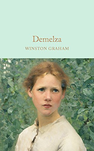 9781909621503: Demelza: A Novel of Cornwall, 1788-1790 (Macmillan Collector's Library)