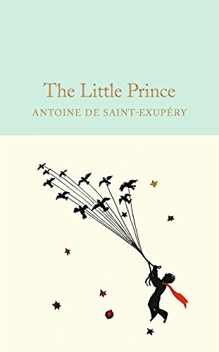 9781909621565: The Little Prince (Macmillan Collector's Library)