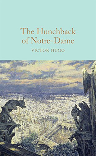 9781909621619: The Hunchback of Notre-Dame (Macmillan Collector's Library)