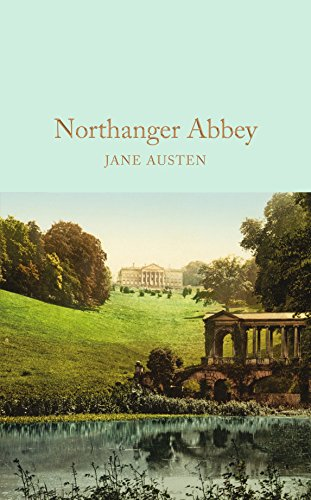 9781909621671: Northanger Abbey (Macmillan Collector's Library)