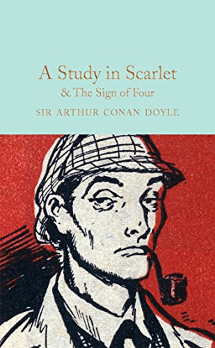 9781909621763: A Study in Scarlet & The Sign of The Four (Macmillan Collector's Library)