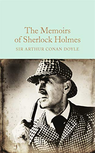 9781909621787: The Memoirs Of Sherlock Holmes (Macmillan Collector's Library)