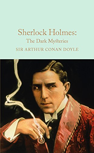 9781909621794: Sherlock Holmes: The Dark Mysteries (Macmillan Collector's Library)
