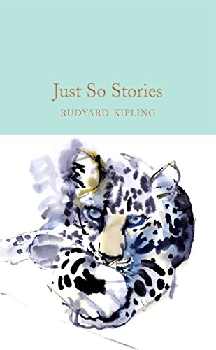 9781909621800: Just So Stories (Macmillan Collector's Library)