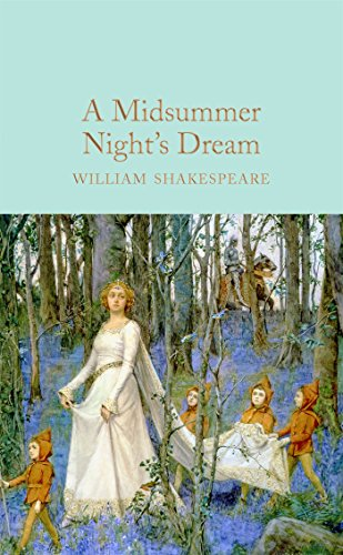 9781909621879: A Midsummer Night's Dream (Macmillan Collector's Library)