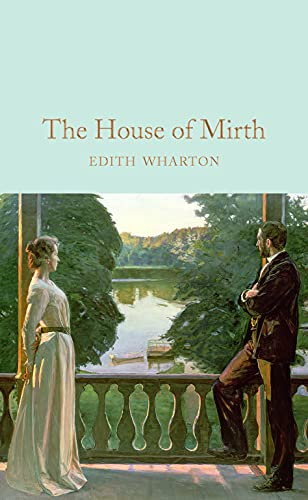 9781909621978: The House of Mirth (Macmillan Collector's Library)