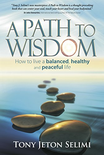 9781909623576: A Path to Wisdom - How to Live a Balanced, Healthy and Peaceful Life