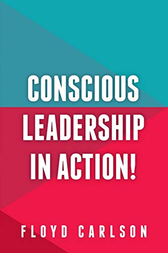 9781909623927: Conscious Leadership in Action