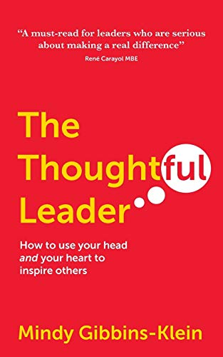 9781909623934: The Thoughtful Leader: How to use your head and your heart to inspire others